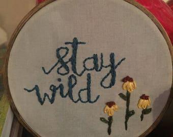 Bespoke Stay Wild w Flowers