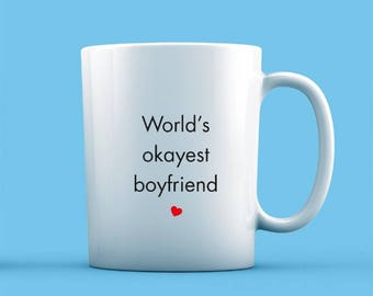 World's Okayest Boyfriend Mug