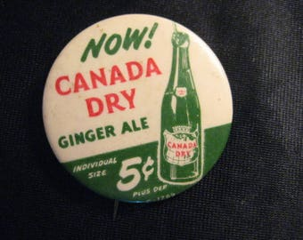 """Authentic Vintage 2"""" Celluloid Pinback Button Advertising 5 Cent Canada Dry Ginger Ale"""