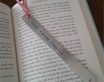 "Hand stamped aluminum bookmark ""Just 1 more chapter"""
