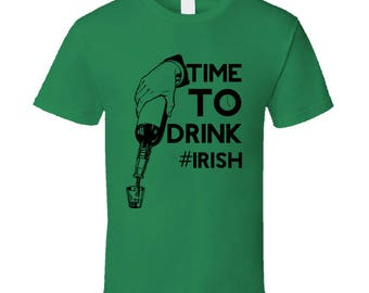 Time To Drink #irish St. Patrick's St. Patty's Day Funny T-shirt
