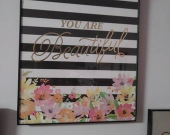 You are beautiful wall decor