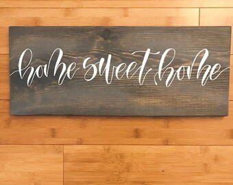 Home Sweet Home Rustic Wood Sign / Wall Decor / Calligraphy Sign / Wedding signs / Home signs / Hand lettered Sign