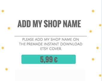 Add shop name in the premade Etsy cover for instant download