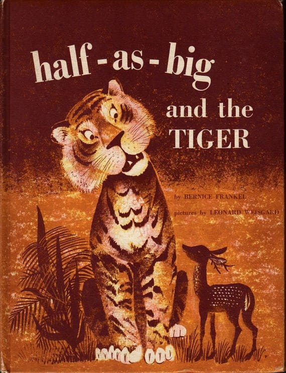 Half-as-big and the Tiger - Bernice Frankel - Leonard Weisgard - 1961 - Vintage Kids Book