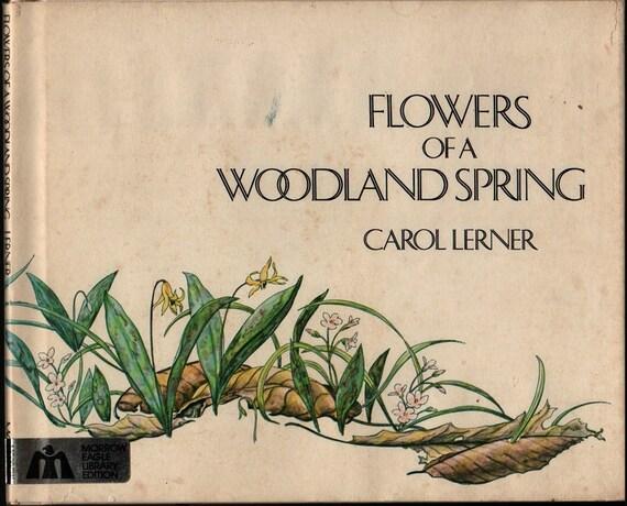 Flowers of a Woodland Spring – Signed – First edition - Carol Lerner - 1979 - Vintage Kids Book
