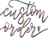 Custom Order for M--