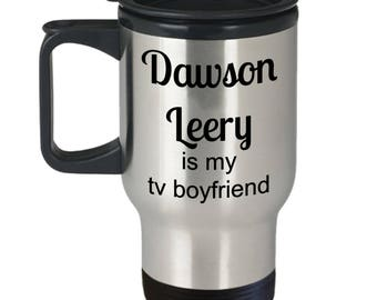 Dawson Leery is my tv boyfriend stainless steel travel mug with lid and handle /Dawson's Creek travel mug / 90s tv show gift