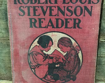 Antique 1906 Red Hardcover Robert Louis Stevenson Reader