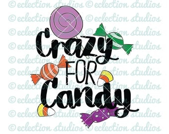 Halloween SVG, fall svg, Crazy for Candy, trick or treat candy, halloween SVG, DXF, eps, jpg, and png file for silhouette or cricut
