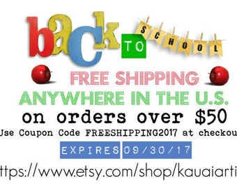 Back to School Sale - Free Shipping on orders over 50 dollars to the U.S.  Enter FREESHIPPING2017 at checkout.