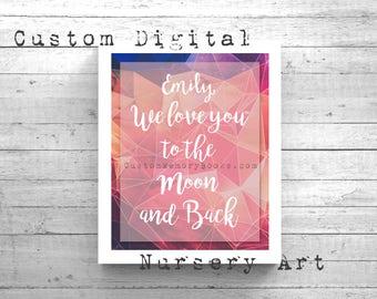 Nursery Wall Art I Love You to the Moon and Back Galaxy Geometric  8x10 You Print