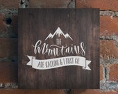 Camping SVG | The Mountains are Calling and I Must Go | Mountains SVG | Mountain Life | Adventure SVG | Inspirational svg Design