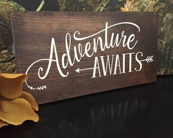 Adventure Awaits Wood Sign - Cottage Decor - Farmhouse Decor - Lettered Sign - Brown Stain with White Quote - Boy's Room Decor - Nursery