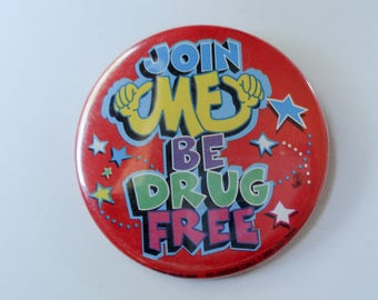 Join Me Be Drug Free pin - 1990s