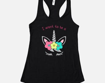 I Want To Be a Unicorn, Black Tank With Pink Text and Floral Unicorn