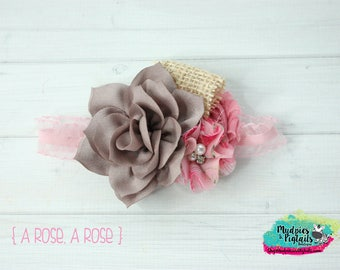 Floral baby headband { A Rose, A Rose } neutral, pink, jute, shabby, First Birthday, Vintage Spring Cake Smash flower, photography prop