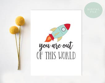 PRINTABLE Funny Anniversary Card // Valentine Card, You are out of this world, Rocket, Science, Nerdy Card, Geeky Card, // INSTANT DOWNLOAD