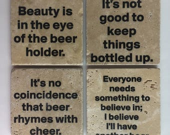 Funny Coasters Beer Coasters include Beauty Is In The Eye Of The Beer Holder, Its Not Good To Keep Things Bottled Up Set of 4