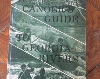 Canoer's Guide to Georgia Rivers, River Guide, Canoeing, Kayaking, Outdoors Adventure, Cabin Decor, 1970s vintage book