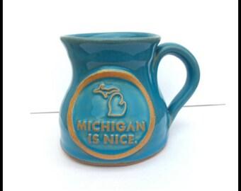 Michigan Is Nice Cornflower Pottery Coffee Mug