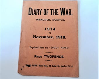 Diary of the War... 1914 to 1918... by the Daily News c.1930s... Original 8-Page Booklet