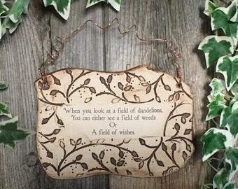 Handmade Dandelion Inspirational Saying Ceramic Plaque