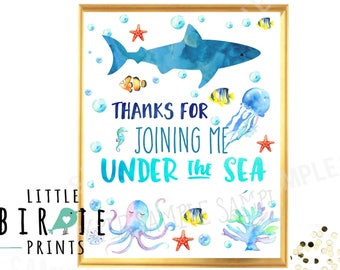 SHARK Party sign Mermaid and Shark Birthday party Party favor sign Sign Birthday party sign Thanks for joining me Under the Sea Pool Party