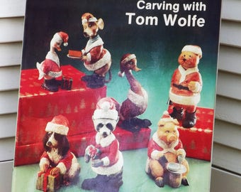 Christmas Wood Carving Book by Tom Wolfe, Santa Animal Caricatures to Carve, Wood Carving Craft Book Patterns Illustrated Guide, Santimals