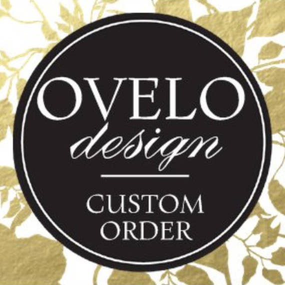 Custom order for Chloe