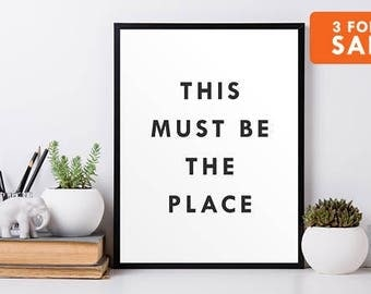 This Must Be The Place, Movie Quote Print, Wall Art, Minimalist Decor, Black and White, Typography Art