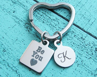 be you keychain, gift for her, best friend gift bestie, niece gift, Mom sister gift daughter, birthday gift under 20, inspirational keychain