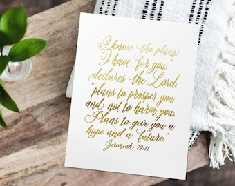 For I Know The Plans - Jeremiah 29 11 - Christian Prints With Scripture - Bible Verse Wall Art- Silver Foil Wall Art - Gold Foil Print