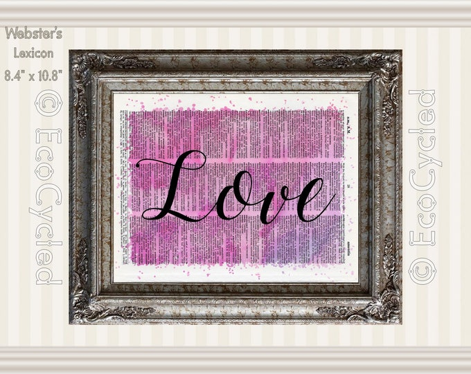 Love Inspirational Quote on Vintage Upcycled Dictionary Art Print Book Art Print Recycled meditation art gift positive affirmation reminder