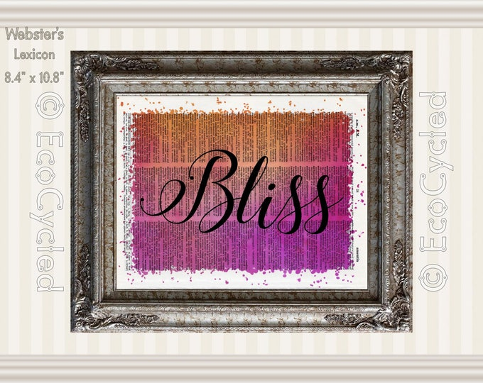 Bliss Inspirational Quote on Vintage Upcycled Dictionary Art Print Book Art Print Recycled meditation mindfulness gift motivational art