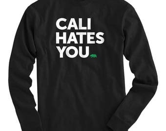 LS California Hates You Tee - Long Sleeve T-shirt - Men S M L XL 2x 3x 4x - Funny Shirt, Cali Hates You Shirt, Hater, Los Angeles, San Diego
