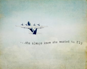 Airplane Photography, Airplane Art, Inspirational Quote, Aviation Aviator Decor, Large Wall Art, Gift for her, Nursery Decor, Fine Art Print