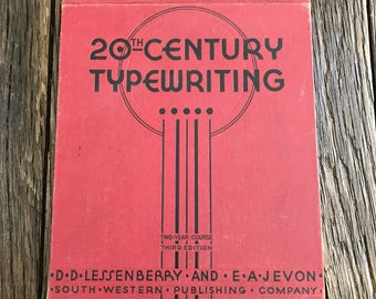 Antique Typewriting Instruction Book - 1937 20th Century Typewriting Book - Antique How To Type Instruction Book - Lessenbverry And Jevon