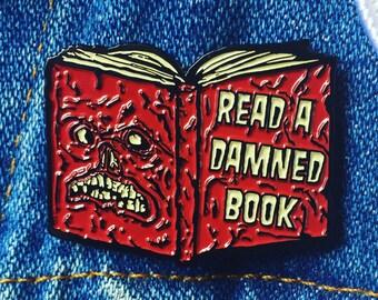 """Read a Damned Book: Necronomicon Evil Dead Enamel Pin 1.5"""""""