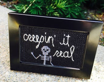 Mini Black Framed Cross Stitch - Creepin' It Real