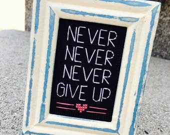 Mini Wooden Cream & Blue Distressed Framed Cross Stitch - Never Never Never Give Up