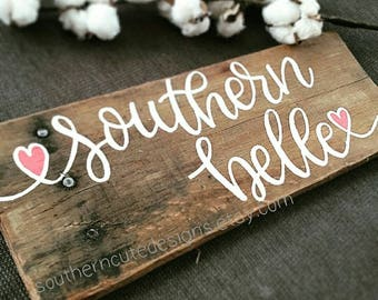 Southern Belle sign, wood signs, Southern signs, southern ...  |Southern Girl Signs