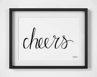 Cheers | Celebrating | British Sayings | Digital Download | Printable Art | Hand Lettered Print | Black & White Office Art | Typography