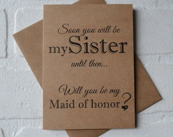 SOON you will be my Sister bridesmaid CARD Bridesmaid Proposal Cards Be My bridesmaid card sister in law bridesmaid card sister to be card
