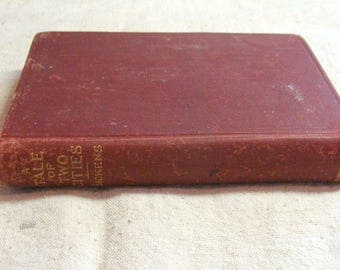 1901 A Tale of Two Cities, Dickens, Clean Vintage Book with Illustrations