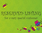 RESERVED  - baby teethers