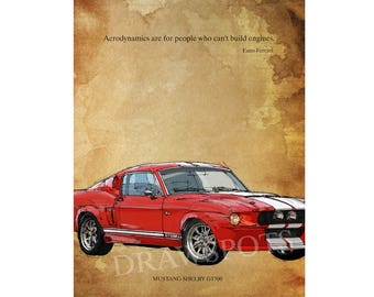 "MUSTANG GT500 1967. Senna quote ""When you are fitted in a racing car and you race to win..."" 8.25x12 in and bigger sizes,home decor"