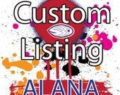 Private Listing for Alana only