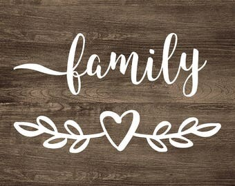 Family SVG Cut File Design - Vinyl Word Art - Decal - Quote - Commercial Use
