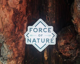 Force Of Nature Vinyl Sticker Design